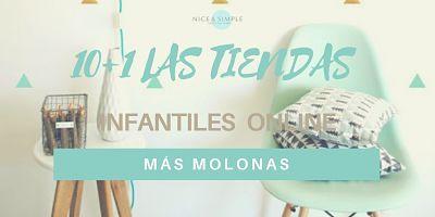 10´+1 LAS TIENDAS INFANTILES ONLINE MÁS MOLONAS