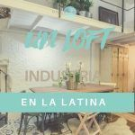 Un Loft Industrial en La Latina