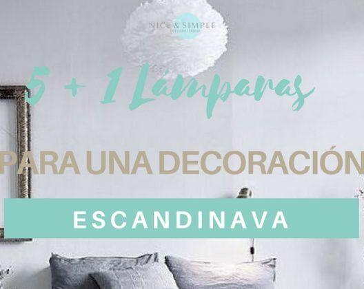 5+1 Lámparas Para Una Decoración Escandinava